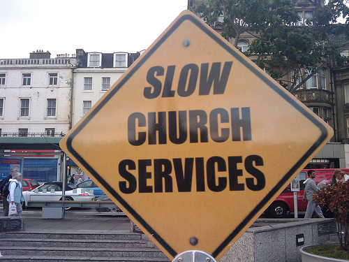 sign: slow church services